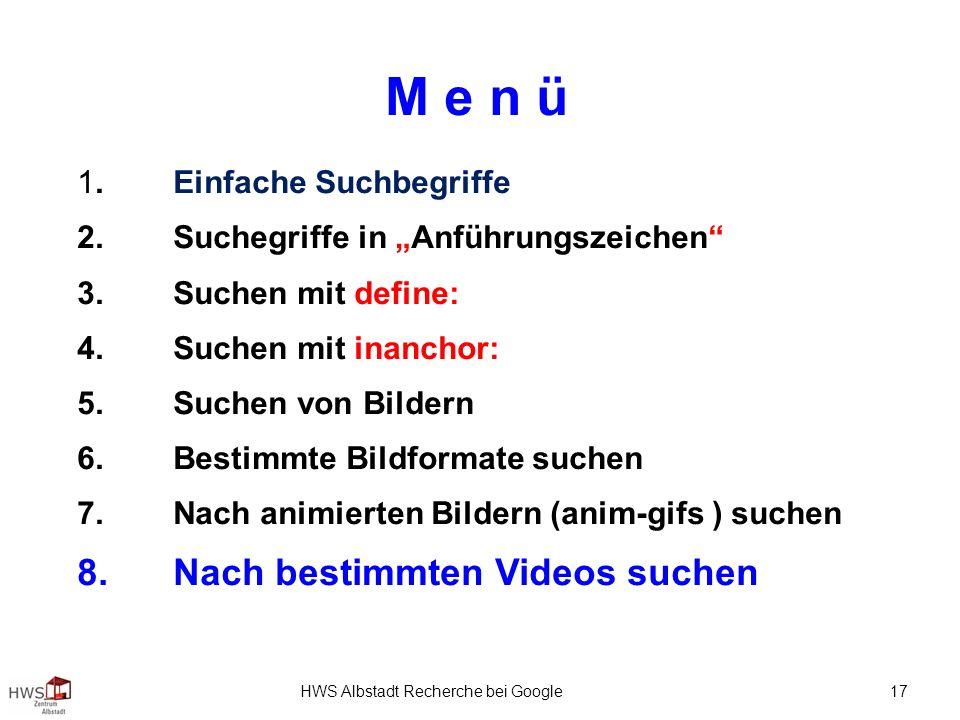 HWS Albstadt Recherche bei Google 17 M e n ü 1.