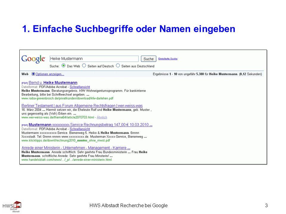 HWS Albstadt Recherche bei Google 3 1. Einfache Suchbegriffe oder Namen eingeben
