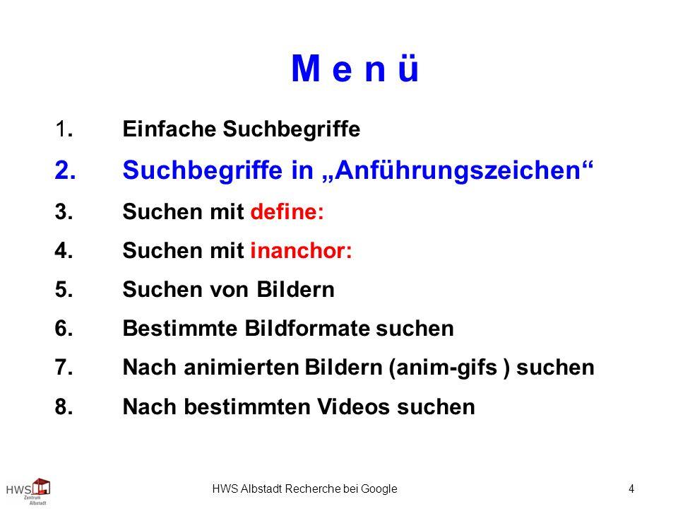 HWS Albstadt Recherche bei Google 4 M e n ü 1.