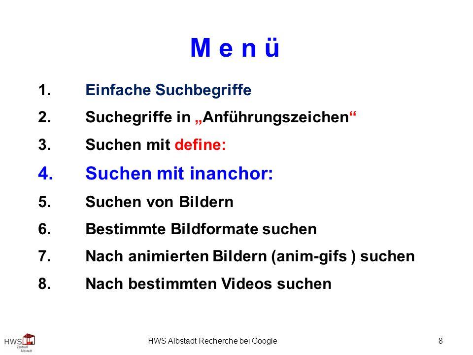 HWS Albstadt Recherche bei Google 8 M e n ü 1.