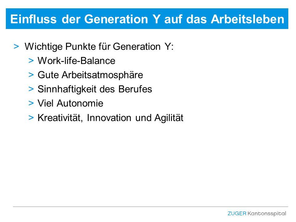 >Wichtige Punkte für Generation Y: >Work-life-Balance >Gute Arbeitsatmosphäre >Sinnhaftigkeit des Berufes >Viel Autonomie >Kreativität, Innovation und Agilität