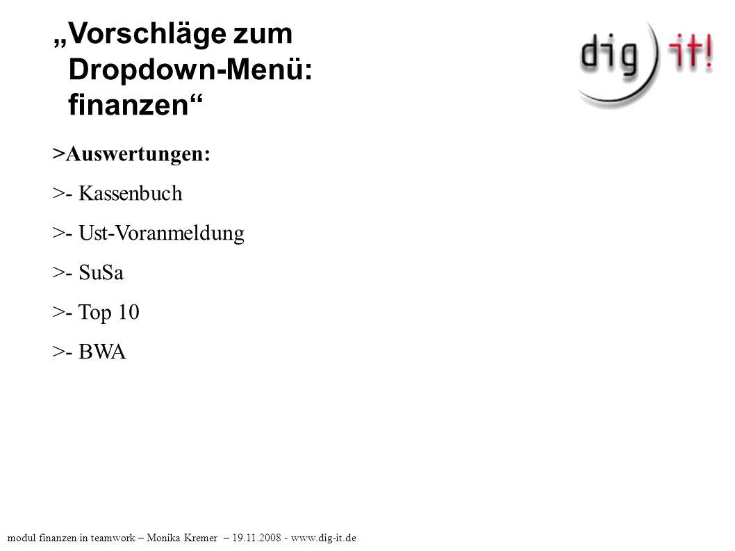 """""""Vorschläge zum Dropdown-Menü: finanzen Auszug aus einer Chef-Mail: """"Bitte um Beschreibung: was sehe ich, wenn ich in der AID1 (dig it!) bin, was in der AID2 (Diverse = Kd + Lieferant), was z.B."""