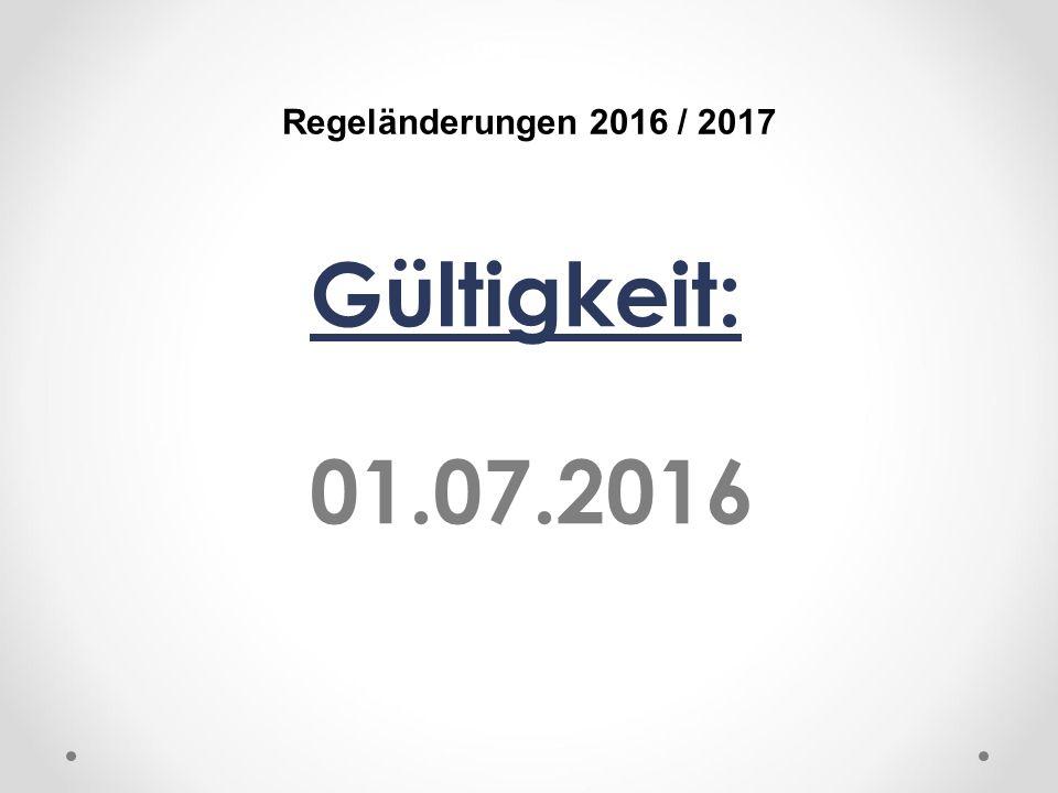 DFB Regeländerungen 2016 / 2017 Gültigkeit: 01.07.2016
