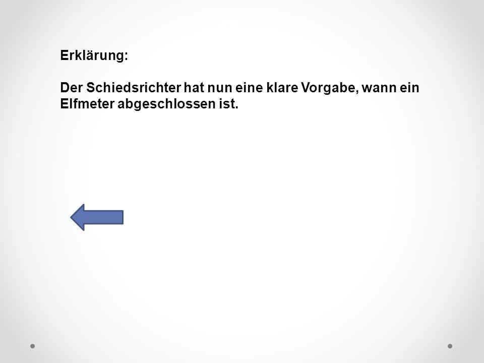 DFB Erklärung: Der Schiedsrichter hat nun eine klare Vorgabe, wann ein Elfmeter abgeschlossen ist.