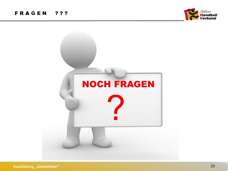 """Ausbildung """"Zeitnehmer 28 F R A G E N NOCH FRAGEN"""