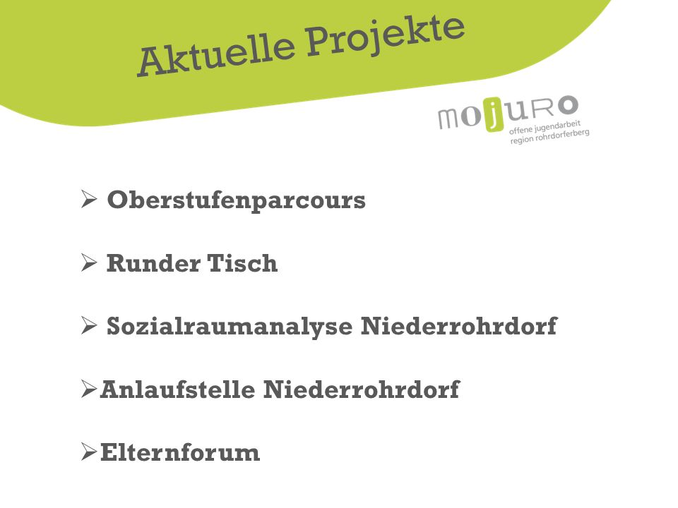 Aktuelle Projekte  Oberstufenparcours  Runder Tisch  Sozialraumanalyse Niederrohrdorf  Anlaufstelle Niederrohrdorf  Elternforum