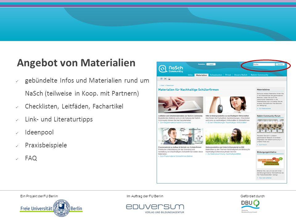 Ein Projekt der FU Berlin Im Auftrag der FU Berlin Gefördert durch Angebot von Materialien gebündelte Infos und Materialien rund um NaSch (teilweise in Koop.