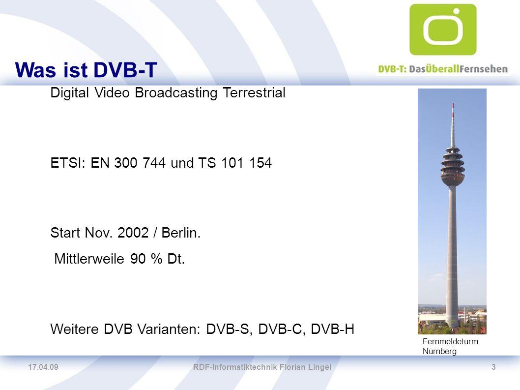 17.04.09RDF-Informatiktechnik Florian Lingel4 DVB-T in Dt.