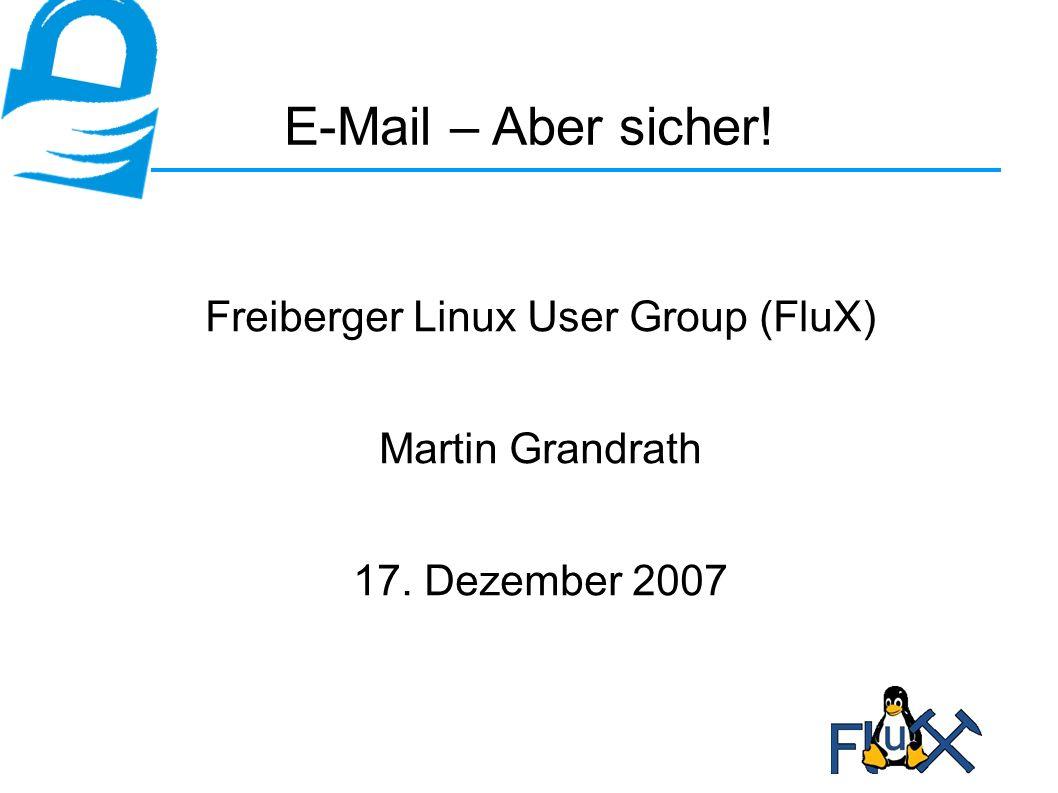 17.Dezember 2007E-Mail – Aber sicher!12 ● Verschlüsseln + Signieren 2 I Bob ¥æÞŒ¿ Ð ??.