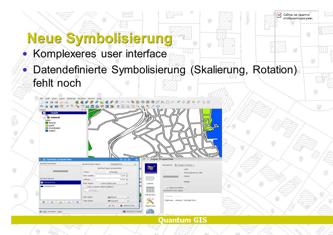 Quantum GIS Neue Symbolisierung Komplexeres user interface Datendefinierte Symbolisierung (Skalierung, Rotation) fehlt noch