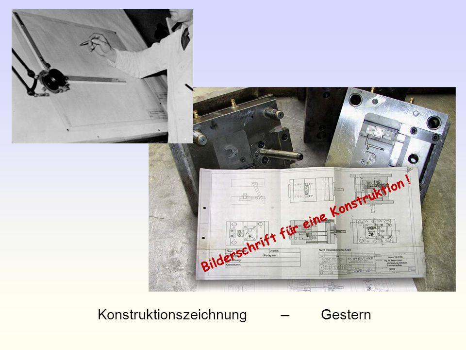 Konstruktionszeichnung – Gestern Bilderschrift für eine Konstruktion !