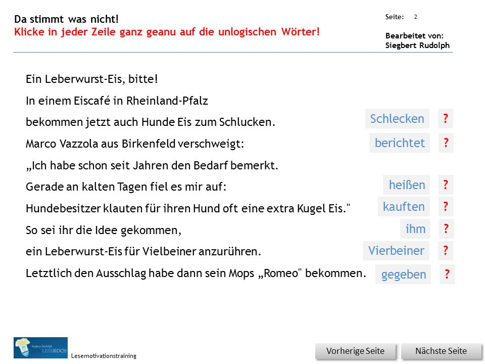 Übungsart: Seite: Bearbeitet von: Siegbert Rudolph Lesemotivationstraining 3 Da stimmt was nicht.