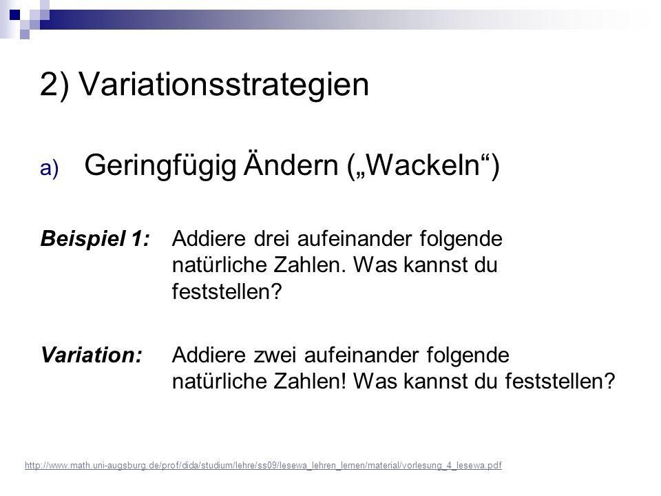 """a) Geringfügig Ändern (""""Wackeln ) Beispiel 1: Addiere drei aufeinander folgende natürliche Zahlen."""