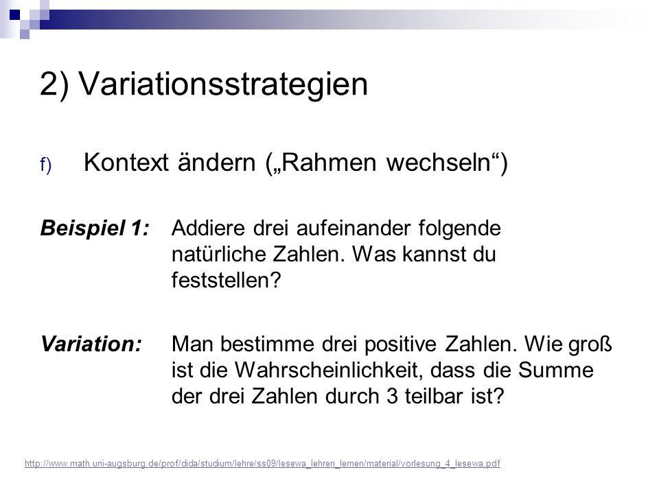 """2) Variationsstrategien f) Kontext ändern (""""Rahmen wechseln ) Beispiel 1: Addiere drei aufeinander folgende natürliche Zahlen."""