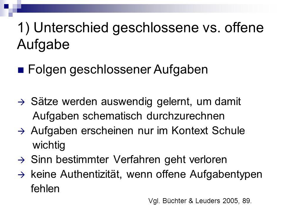 1) Unterschied geschlossene vs.