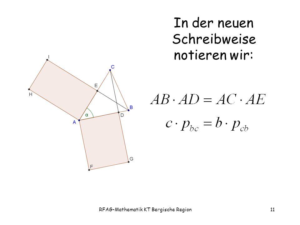 RFAG-Mathematik KT Bergische Region11 In der neuen Schreibweise notieren wir: