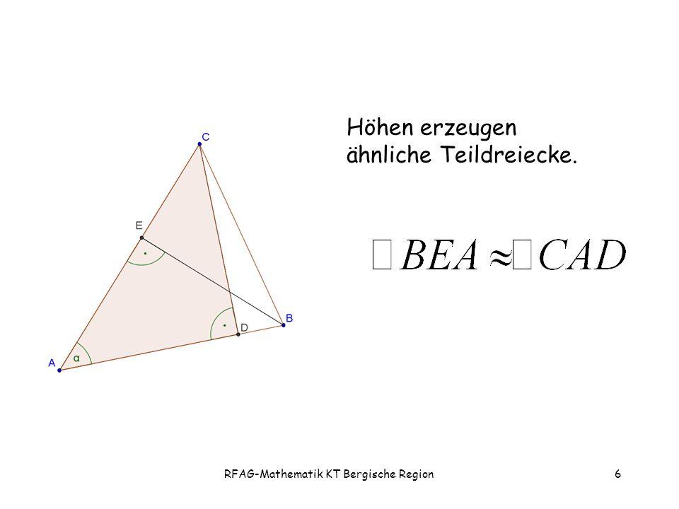 RFAG-Mathematik KT Bergische Region6 Höhen erzeugen ähnliche Teildreiecke.