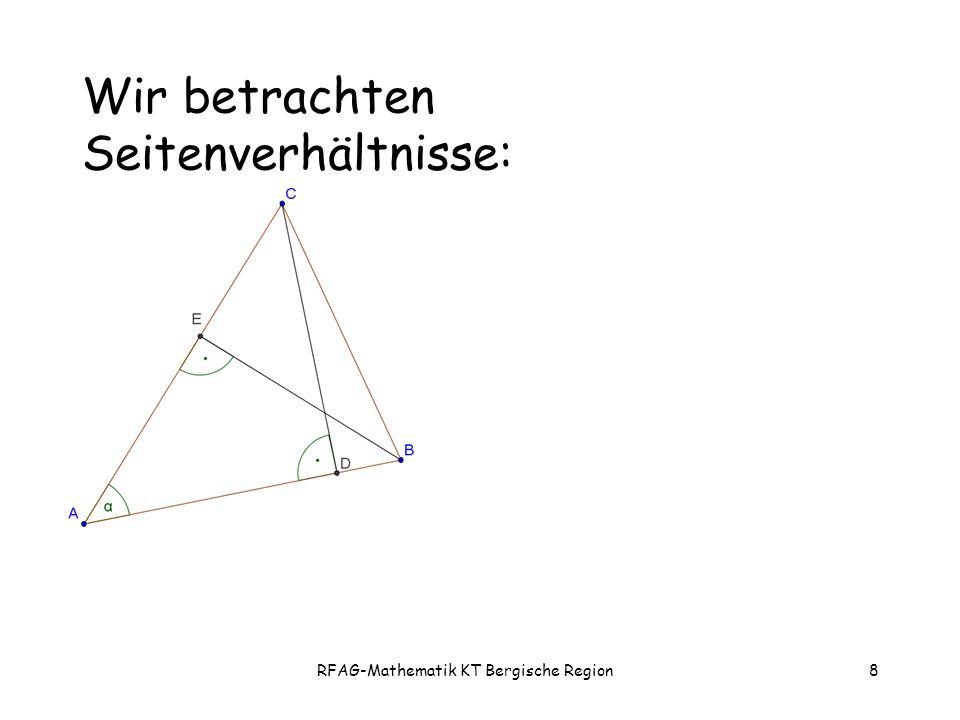 RFAG-Mathematik KT Bergische Region8 Wir betrachten Seitenverhältnisse: