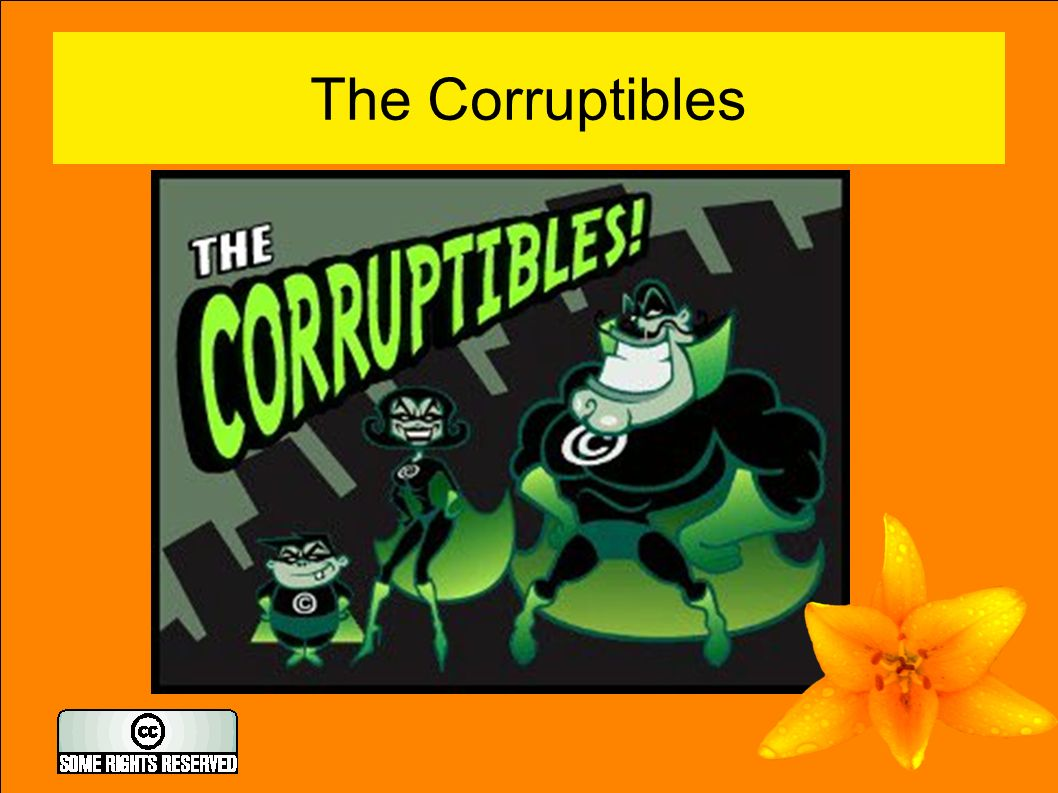 The Corruptibles
