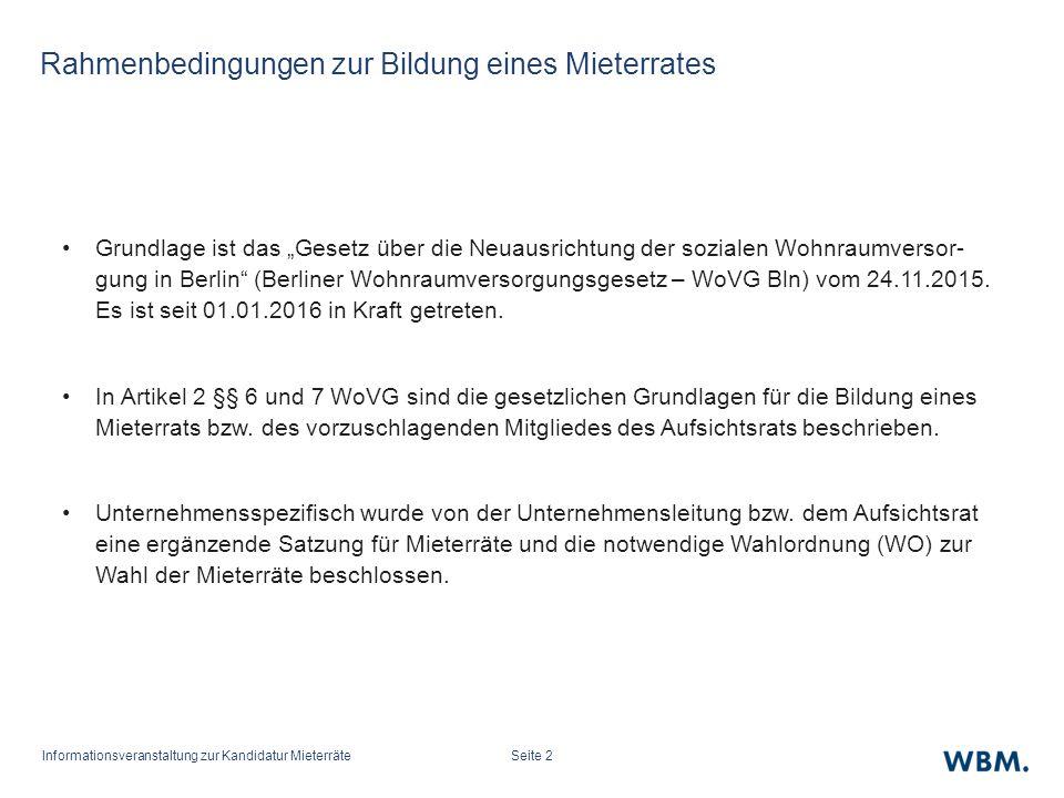"""Seite 2 Rahmenbedingungen zur Bildung eines Mieterrates Grundlage ist das """"Gesetz über die Neuausrichtung der sozialen Wohnraumversor- gung in Berlin (Berliner Wohnraumversorgungsgesetz – WoVG Bln) vom 24.11.2015."""