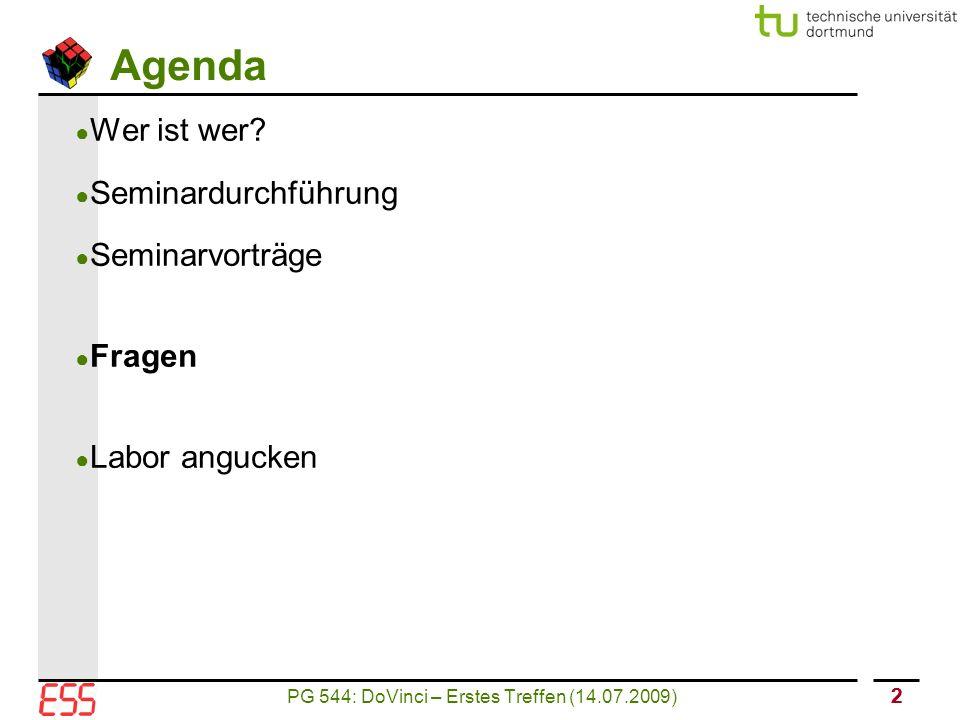 PG 544: DoVinci – Erstes Treffen (14.07.2009) 13 Dienstefindung in Netzen ● UPnP ● G.