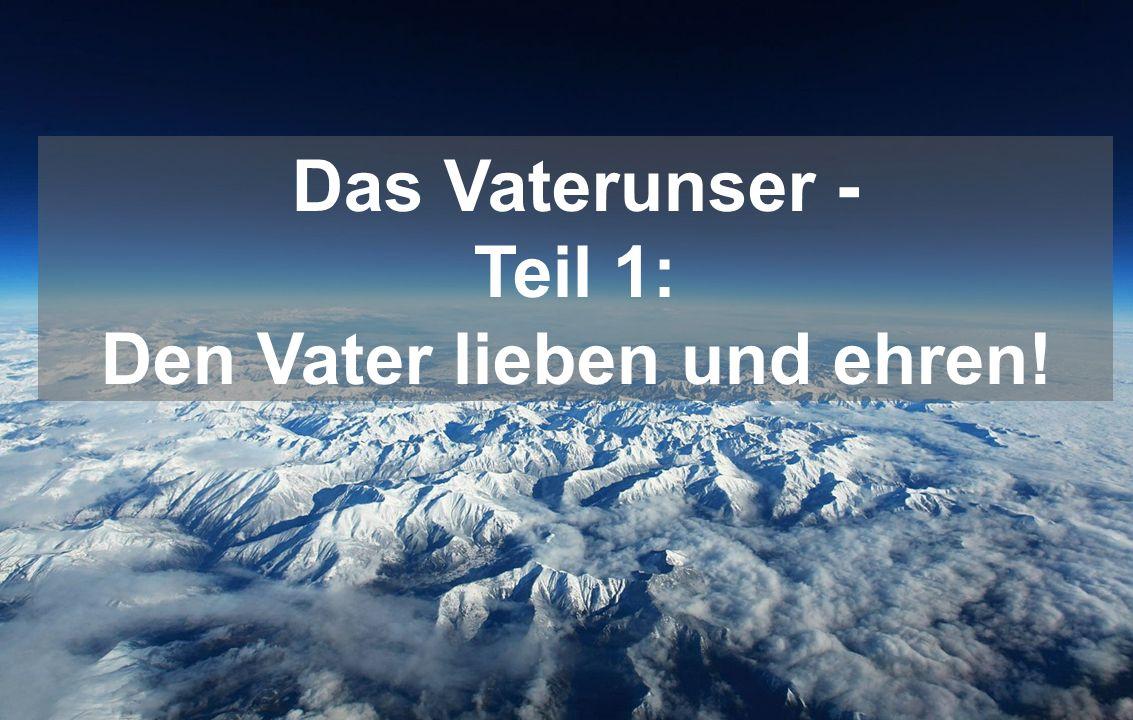 Matthäus 6,10 (LÜ) Dein Reich komme.Dein Wille geschehe wie im Himmel so auf Erden.