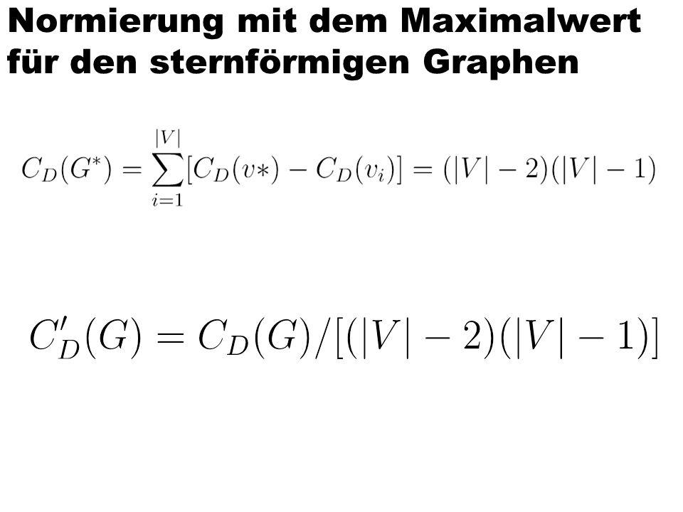 Normierung mit dem Maximalwert für den sternförmigen Graphen