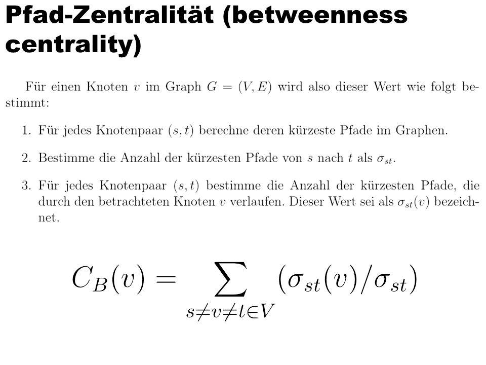 Pfad-Zentralität (betweenness centrality)