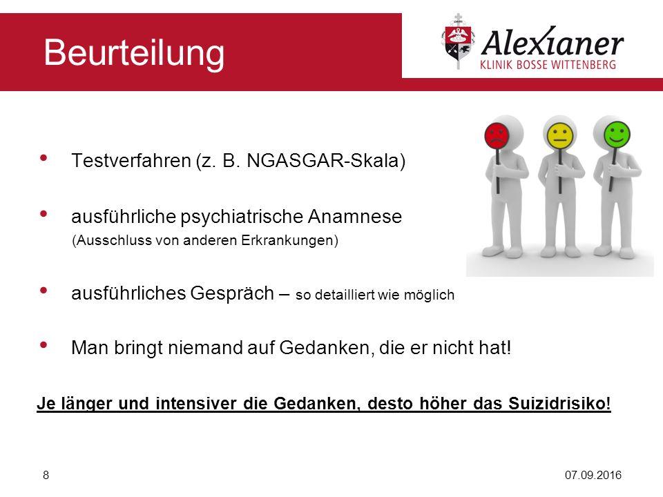 Testverfahren (z. B. NGASGAR-Skala) ausführliche psychiatrische Anamnese (Ausschluss von anderen Erkrankungen) ausführliches Gespräch – so detailliert