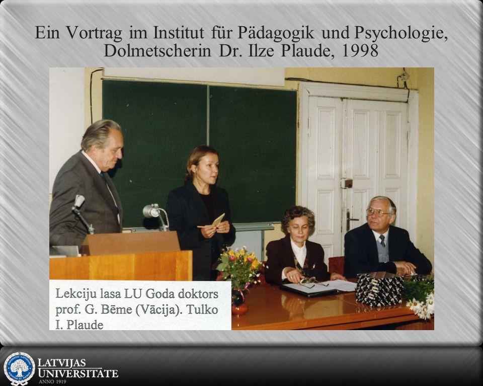 Ein Vortrag im Institut für Pädagogik und Psychologie, Dolmetscherin Dr. Ilze Plaude, 1998