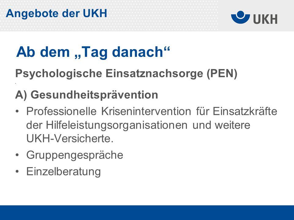 Psychologische Einsatznachsorge (PEN).