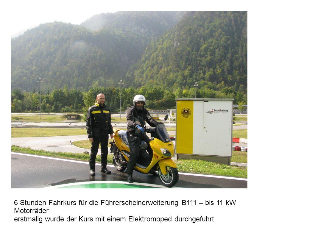 6 Stunden Fahrkurs für die Führerscheinerweiterung B111 – bis 11 kW Motorräder erstmalig wurde der Kurs mit einem Elektromoped durchgeführt