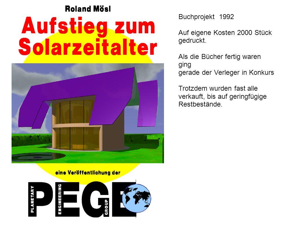Buchprojekt 1992 Auf eigene Kosten 2000 Stück gedruckt.