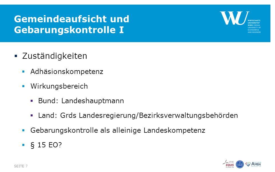 Bedarfszuweisungen II  42 % der österreichischen Gemeinden  Aufrechterhaltung oder Wiederherstellung des Gleichgewichtes im Haushalt  Abgangs-/Sanierungsgemeinde  Einflussnahme auf Gemeinde durch Land  Richtlinien der Länder  Voraussetzungen und Bedingungen  Unterlagen  Sperren, Rückforderungen, Stundungen SEITE 18