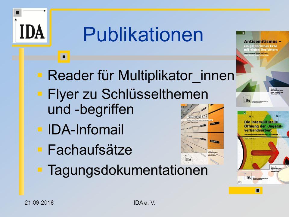 21.09.2016IDA e. V. Publikationen  Reader für Multiplikator_innen  Flyer zu Schlüsselthemen und -begriffen  IDA-Infomail  Fachaufsätze  Tagungsdo