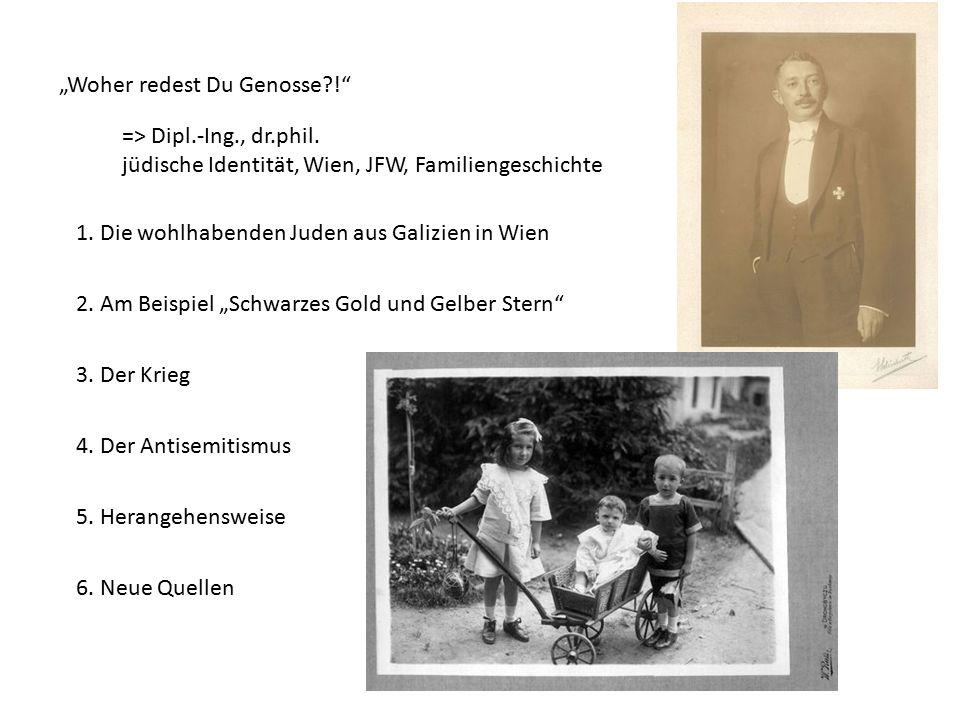 """""""Woher redest Du Genosse ! 1. Die wohlhabenden Juden aus Galizien in Wien 2."""