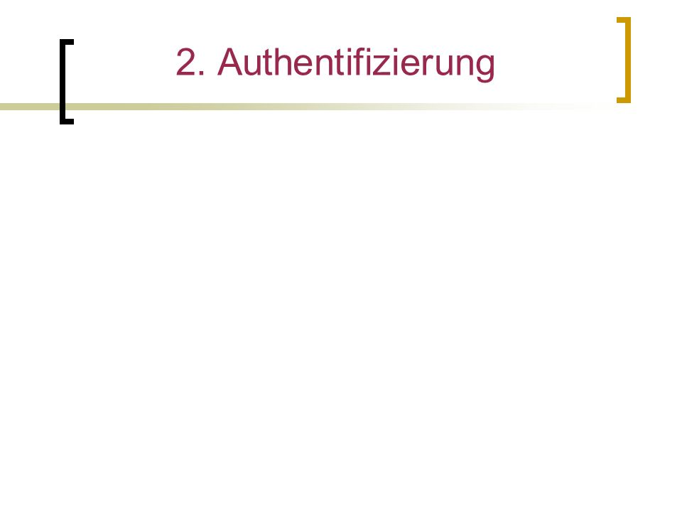 2. Authentifizierung