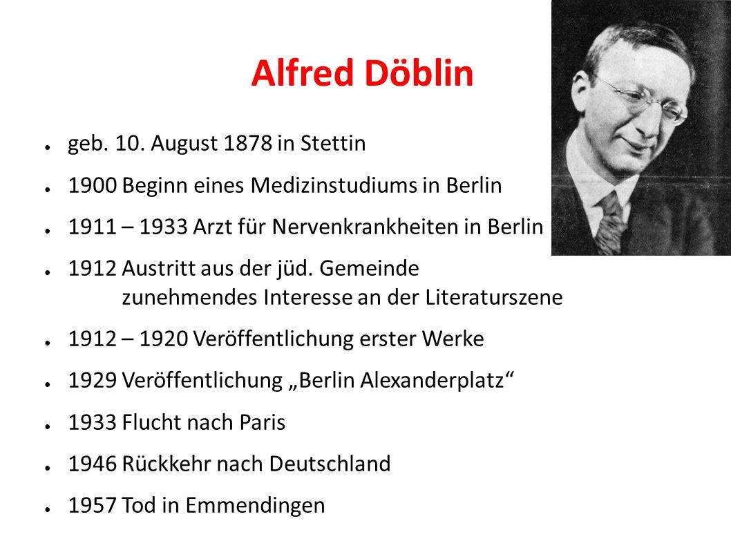 Alfred Döblin ● geb. 10.
