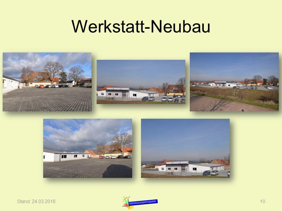 Werkstatt-Neubau Stand: 24.03.201610