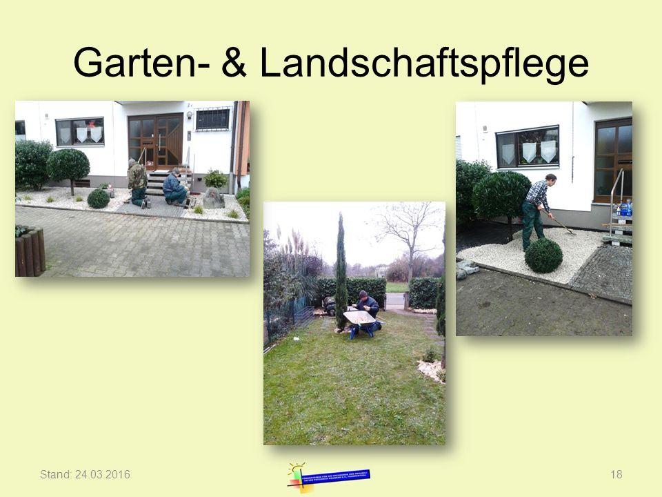 Garten- & Landschaftspflege Stand: 24.03.201618
