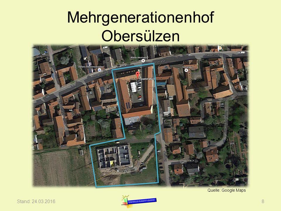 Mehrgenerationenhof Obersülzen Stand: 24.03.20168 Quelle: Google Maps