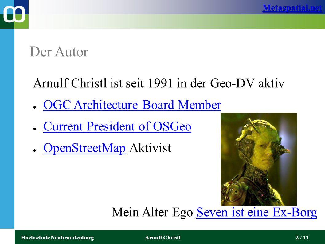 Metaspatial.net Hochschule NeubrandenburgArnulf Christl3 / 11 Metaspatial Was.