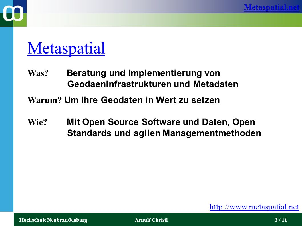 Metaspatial.net Hochschule NeubrandenburgArnulf Christl4 / 11 Trends in der Geoinformatik ● Click to add an outline hat nicht funktioniert...