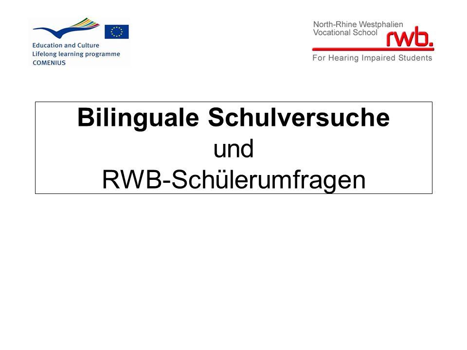 Bilinguale Schulversuche und RWB-Schülerumfragen