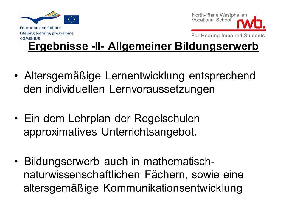 Ergebnisse -III- Schrift-/Lautsprachkompetenz Schriftsprachkompetenz Bilingual unterrichteten gl.