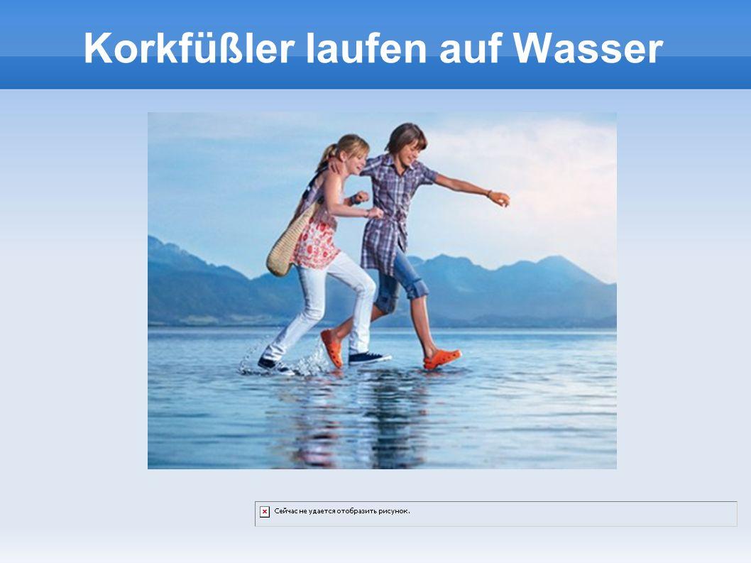 Korkfüßler laufen auf Wasser