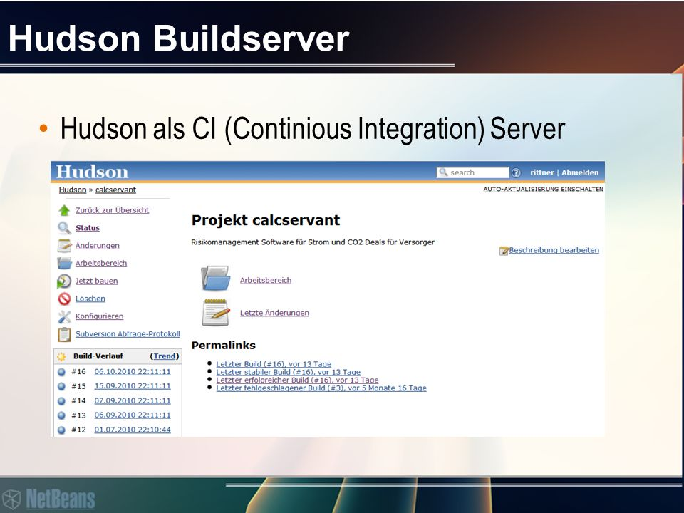 Hudson Buildserver Hudson als CI (Continious Integration) Server