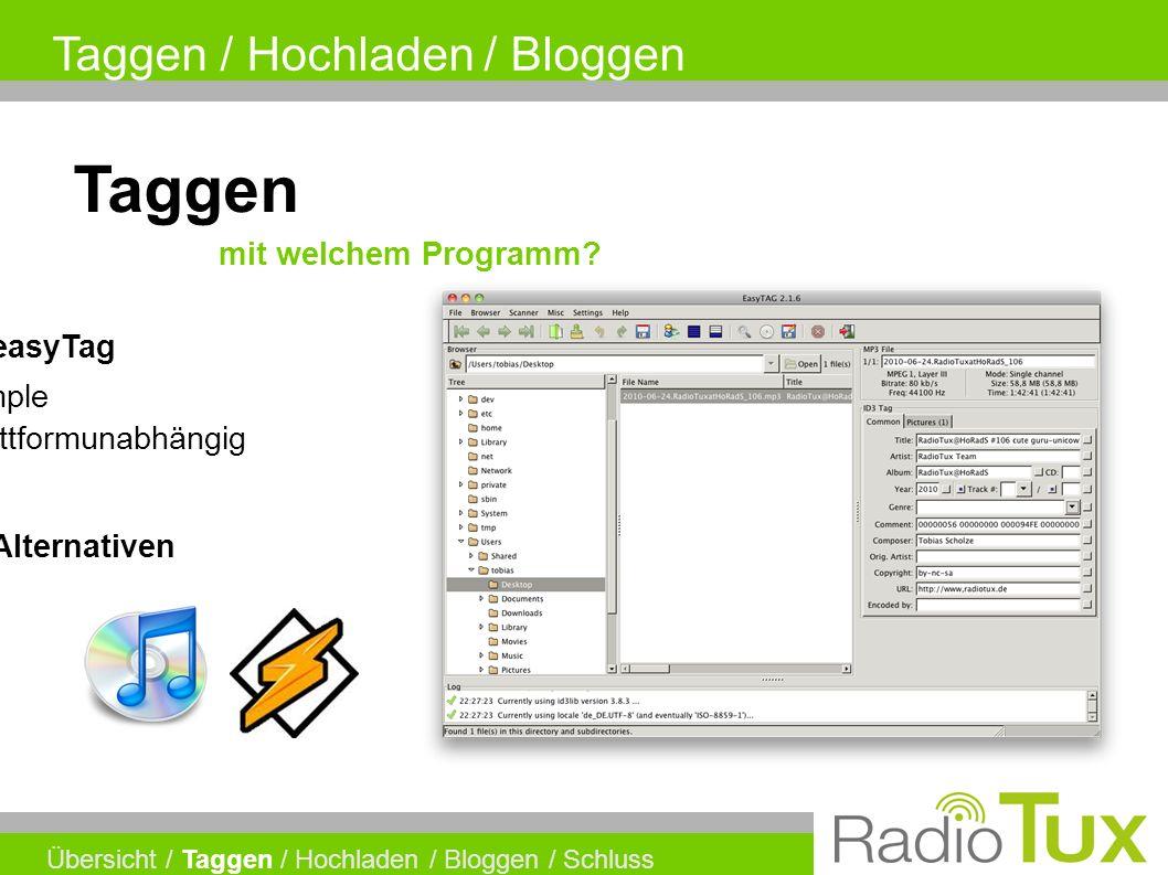 Taggen / Hochladen / Bloggen Taggen mit welchem Programm.