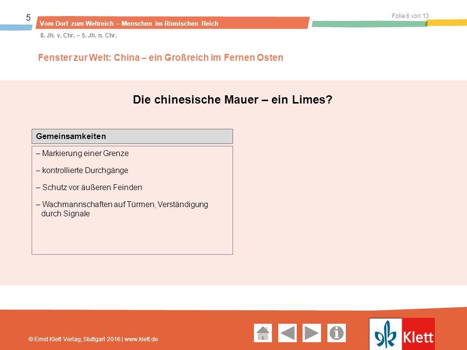 Geschichte und Geschehen Oberstufe Folie 6 von 13 Vom Dorf zum Weltreich – Menschen im Römischen Reich 5 8.