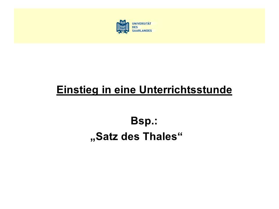 """Einstieg in eine Unterrichtsstunde Bsp.: """"Satz des Thales"""